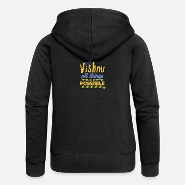 Vishnu With Vishnu All Things are Possible - Women's Premium Hooded Jacket