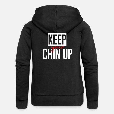 Chin Up Chin up - Women's Premium Zip Hoodie