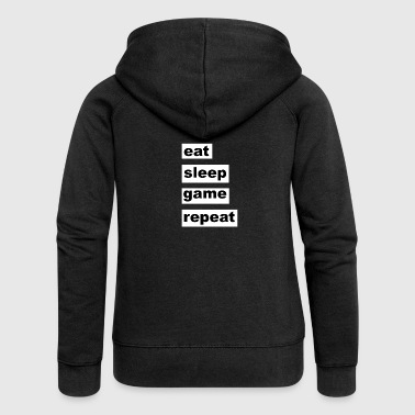 eat sleep game repeat - Women's Premium Hooded Jacket