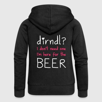 Dirndl? I'm here for the beer - Women's Premium Hooded Jacket