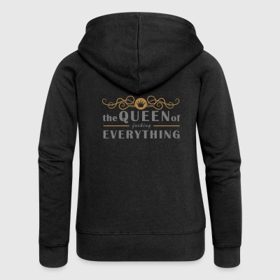 The Queen of fucking Everything - color choice in the shop - Women's Premium Hooded Jacket