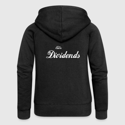 Earn Dividends - Women's Premium Hooded Jacket