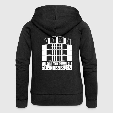 The only good system is a soundsystem. - Frauen Premium Kapuzenjacke