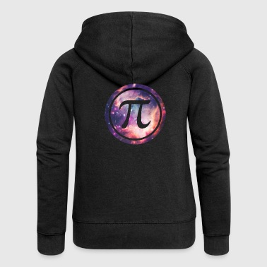 PI - Universum / Space / Galaxy  Nerd & Geek Style - Women's Premium Hooded Jacket