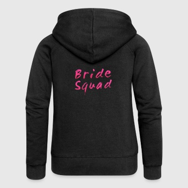 Bride Squad Pink Bride Hen Party - Women's Premium Hooded Jacket