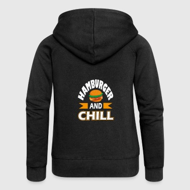 Hamburger and Chill, funny t-shirt gift - Women's Premium Hooded Jacket