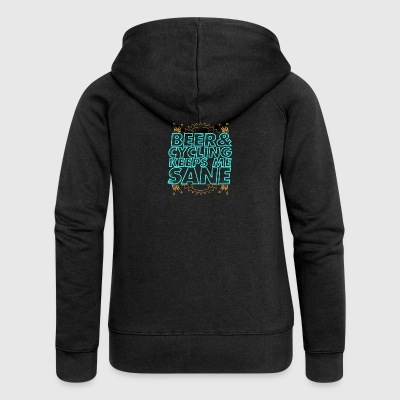 Beer and Cycling keeps me Sane - Women's Premium Hooded Jacket
