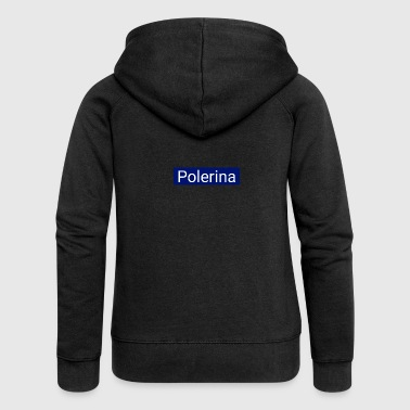Polerina - Women's Premium Hooded Jacket
