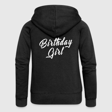 Birthday Shirt - Birthday Girl - Women's Premium Hooded Jacket