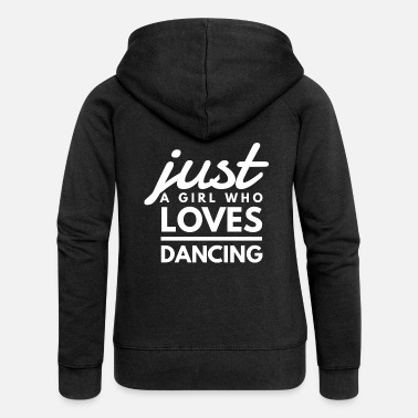 I Love Volleyball Just A Girl Who Loves Dancing - Women's Premium Zip Hoodie