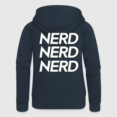 Nerd, nerd, nerd - Women's Premium Hooded Jacket