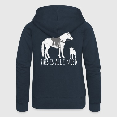 This is all I need - Westernreiter Pferd und Hund - Frauen Premium Kapuzenjacke