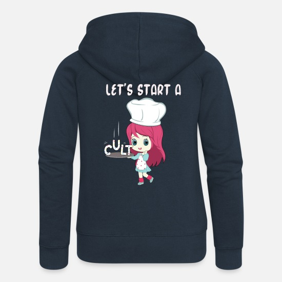 Funny Pictures Hoodies & Sweatshirts - Lets Start A Cult - Women's Premium Zip Hoodie navy