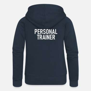 Personal Personal Trainer - Training - Sports - Gym - Fitness - Women's Premium Zip Hoodie