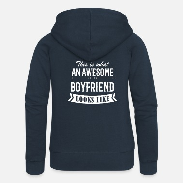 Proud Awesome Boyfriend - Women's Premium Hooded Jacket