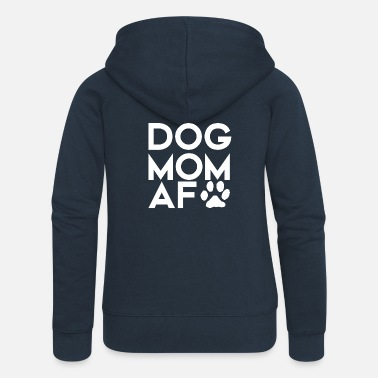 Paw Dog Mom AF Paw Print - Women's Premium Zip Hoodie