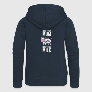 Not Your Mum Not Your Milk - Frauen Premium Kapuzenjacke
