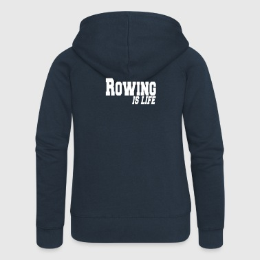 Remo rowing is life - Chaqueta con capucha premium mujer