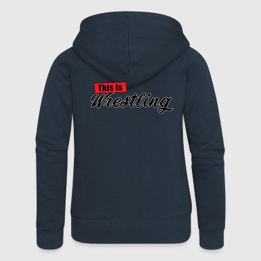This Is Wrestling Logo - Women's Premium Hooded Jacket