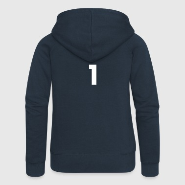 Number 1, number 1, 1, one, number one, one - Women's Premium Hooded Jacket
