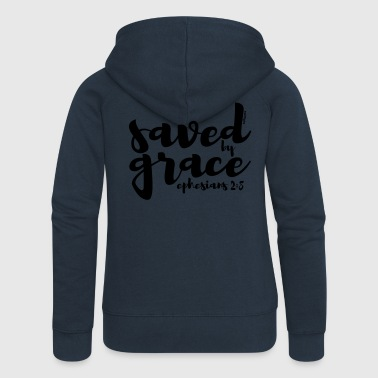 Saved by Grace - Ephesians 2: 8 - Women's Premium Hooded Jacket