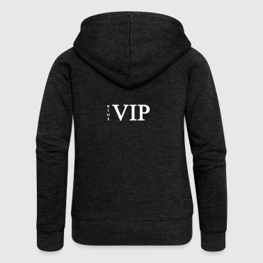is not VIP - Women's Premium Hooded Jacket