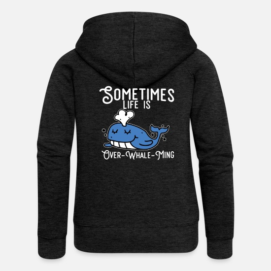 Birthday Hoodies & Sweatshirts - Funny whale pun as gifts birthday blue whale - Women's Premium Zip Hoodie charcoal grey