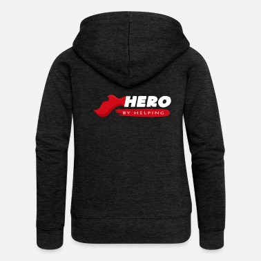 Remove Hero move help saying gift idea motivation - Women's Premium Zip Hoodie