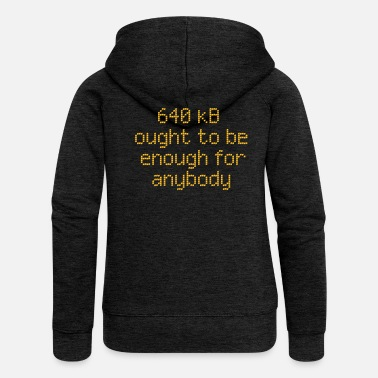 Quote 640 kB for anybody - Women's Premium Zip Hoodie