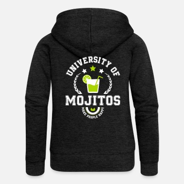 University of Mojitos - Veste à capuche Premium Femme