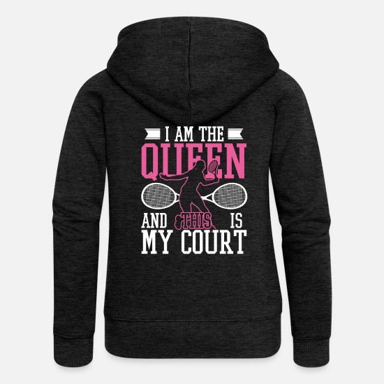 Tennis Player Hoodies & Sweatshirts - Tennis Queen Of The Court - Women's Premium Zip Hoodie charcoal grey