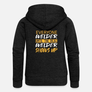 Mens Welder saying gift - Women's Premium Zip Hoodie