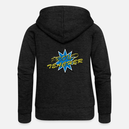 Teacher Hoodies & Sweatshirts - Proud teacher - Proud teacher - Women's Premium Zip Hoodie charcoal grey