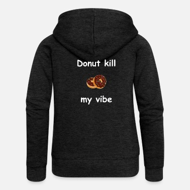 Donut donut - Women's Premium Hooded Jacket