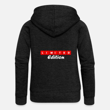 Limited limited edition - Women's Premium Zip Hoodie