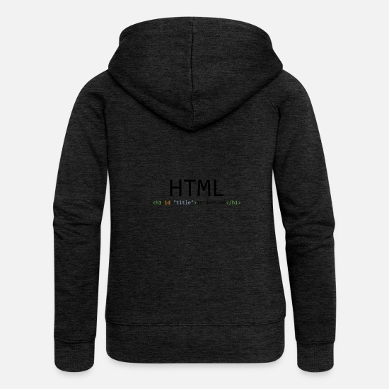 Css Sweat-shirts - HTML is awesome - Veste à capuche premium Femme charbon
