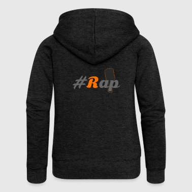 Rap #Rap - Women's Premium Hooded Jacket
