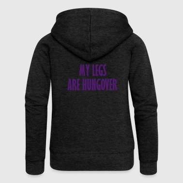 my legs are hungover - Women's Premium Hooded Jacket