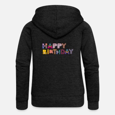 Happy Birthday happy birthday - Vrouwenjack met capuchon Premium