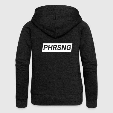 Phrasing! - Women's Premium Hooded Jacket