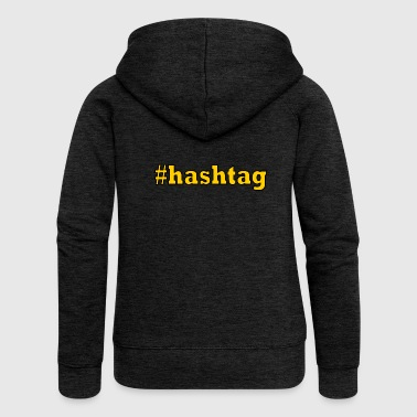 hashtag - Women's Premium Hooded Jacket