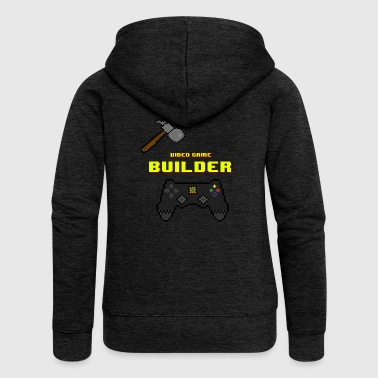 Video Game Builder! - Veste à capuche Premium Femme