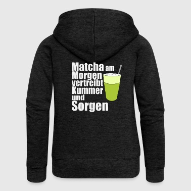 Matcha the morning morning gift birthday - Women's Premium Hooded Jacket
