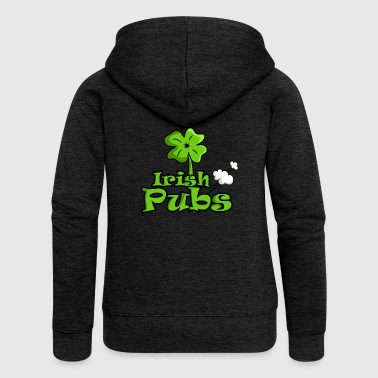 Irish pubs funny pubs shirt - Women's Premium Hooded Jacket