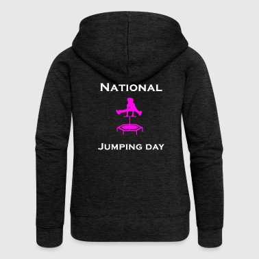 National Jumping Day - Jumping - Frauen Premium Kapuzenjacke