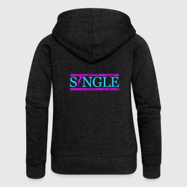 Single, Single, Single - Women's Premium Hooded Jacket