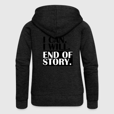 END OF STORY. - Women's Premium Hooded Jacket