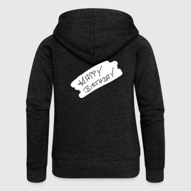 Happy Birthday Happy Birthday - Women's Premium Hooded Jacket