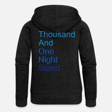 Quote thousand and one night stand (2colors) - Women's Premium Zip Hoodie
