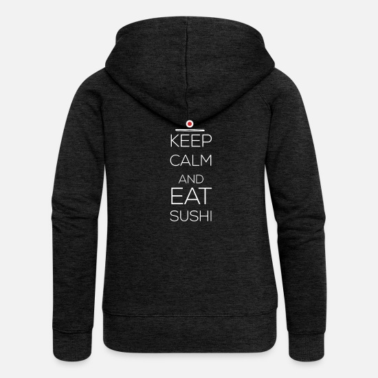 Sushi Tee Hoodies & Sweatshirts - Sushi - Keep calm and eat sushi - Women's Premium Zip Hoodie charcoal grey